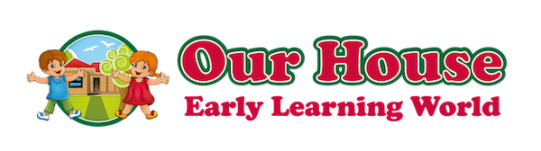 Our House Early Learning World